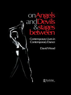 On Angels and Devils and Stages Between Contemporary Lives in Contemporary Dance