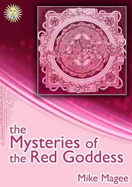 The Mysteries of the Red Goddess