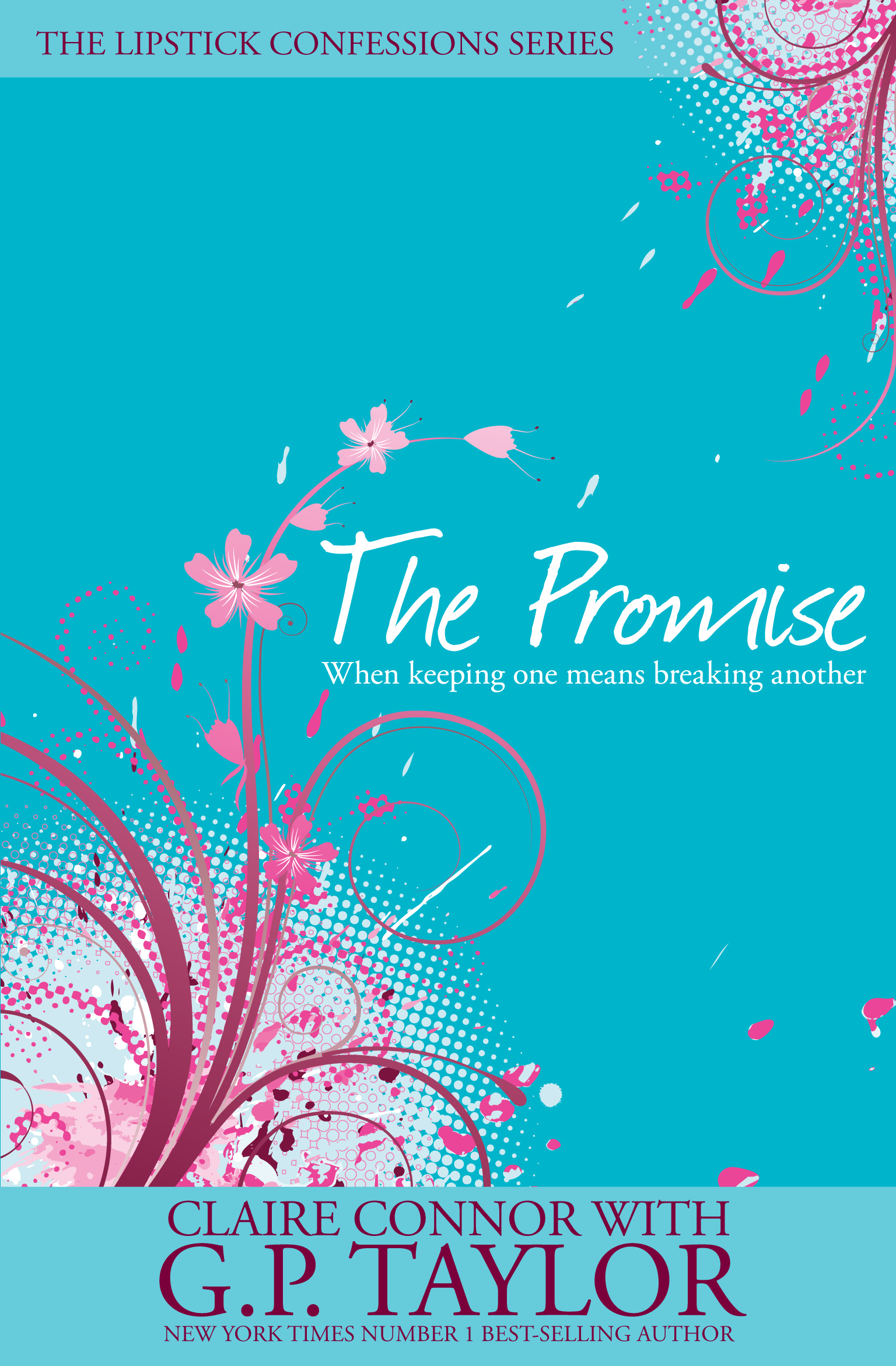 The #02: Promise By: Claire Connor,G P Taylor
