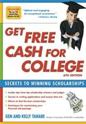 download Get Free Cash for College: Secrets to Winning Scholarships book