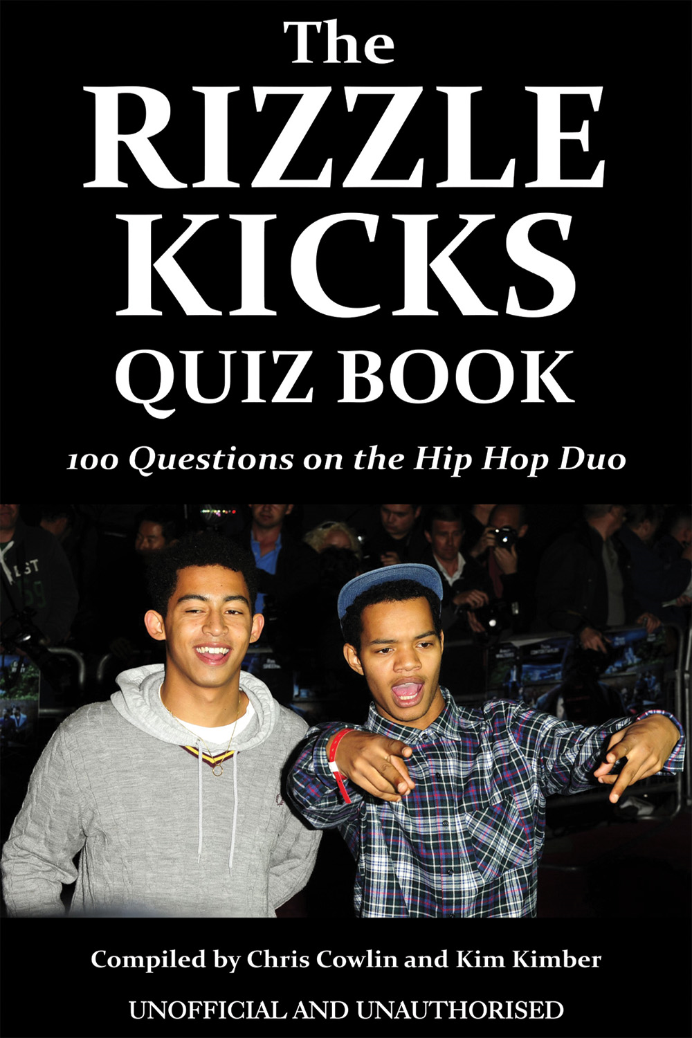 The Rizzle Kicks Quiz Book