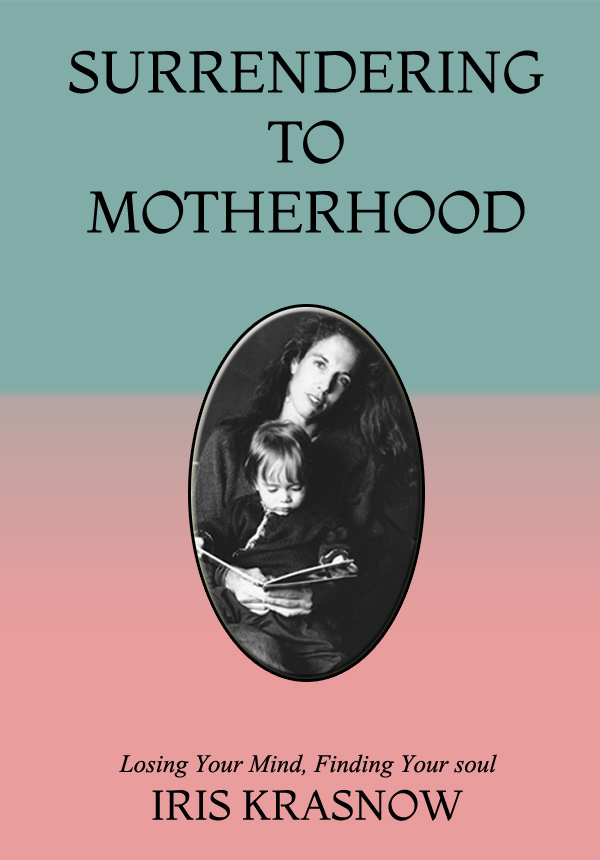 Surrendering to Motherhood