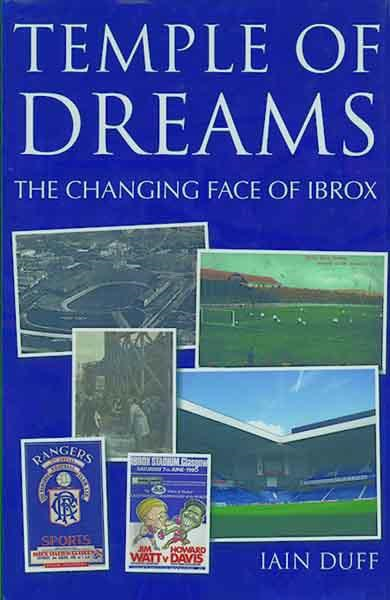Temple of Dreams, The Changing Face of Ibrox