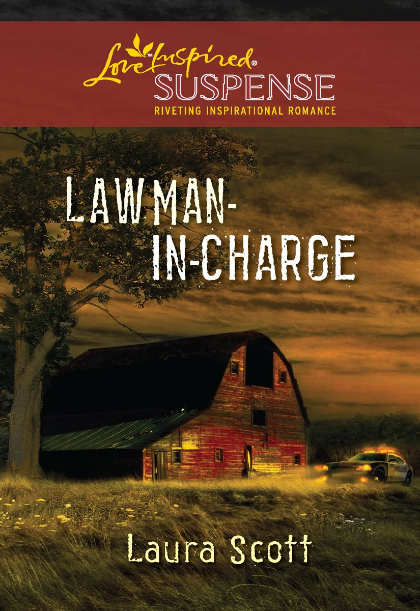 Lawman-in-Charge By: Laura Scott