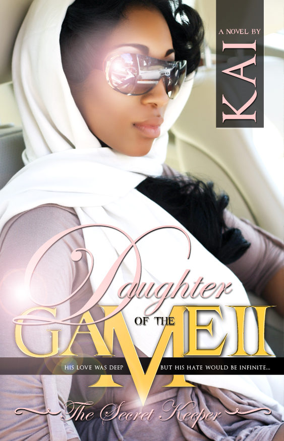 Daughter of the Game II By: KAI
