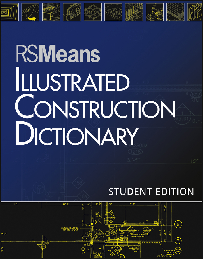 RSMeans Illustrated Construction Dictionary