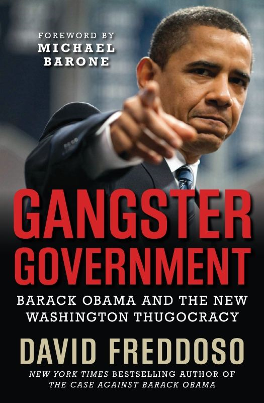 Gangster Government By: David Freddoso