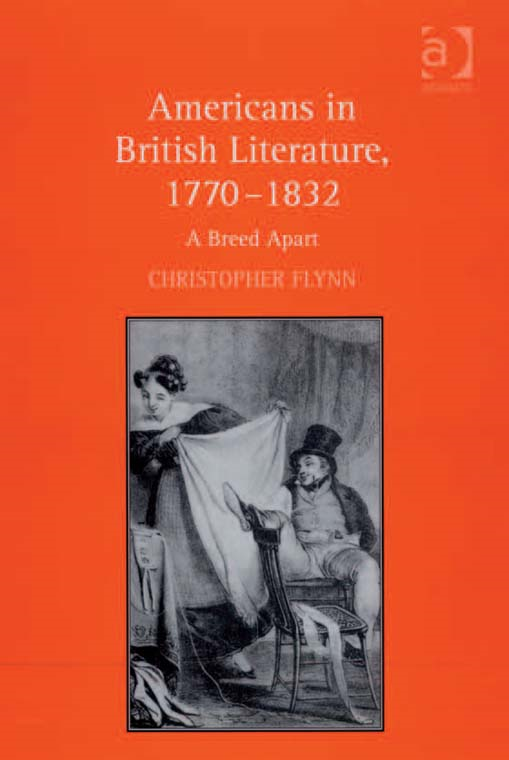 Americans in British Literature, 17701832