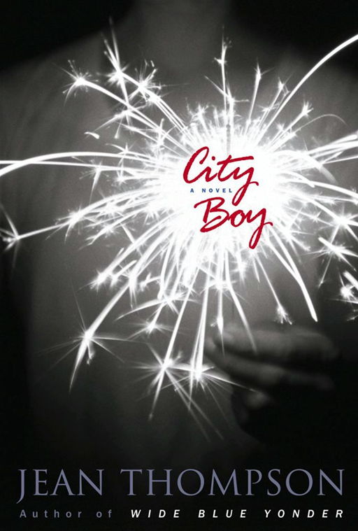 City Boy By: Jean Thompson