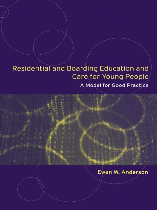 Residential and Bording Education and Care for Young People A Model for Good Management and Practice