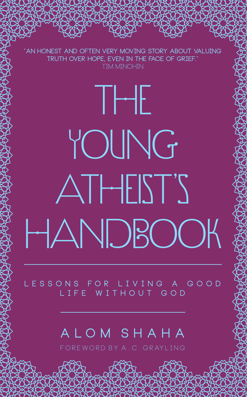 The Young Atheist's Handbook By: Alom Shaha