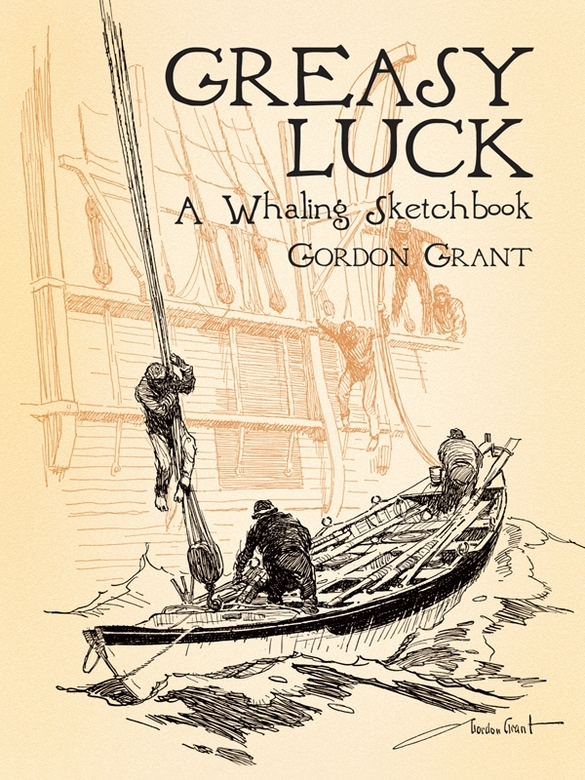 Greasy Luck: A Whaling Sketchbook