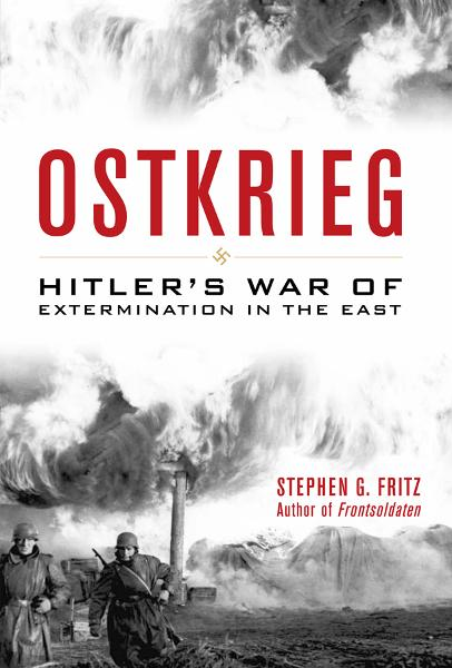 Ostkrieg By: Stephen G. Fritz