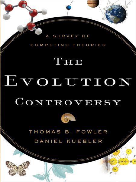 Evolution Controversy, The
