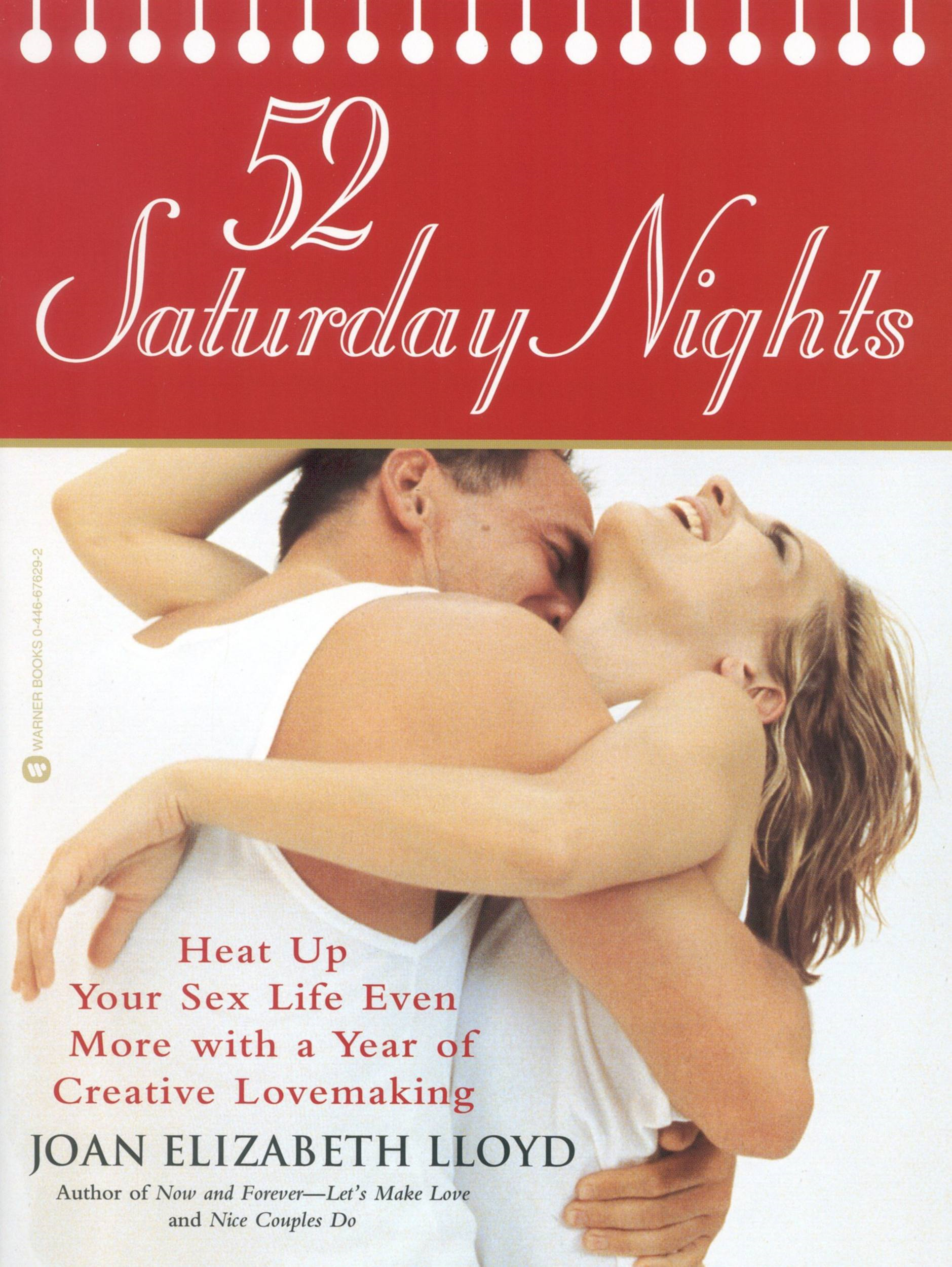 52 Saturday Nights By: Joan Elizabeth Lloyd