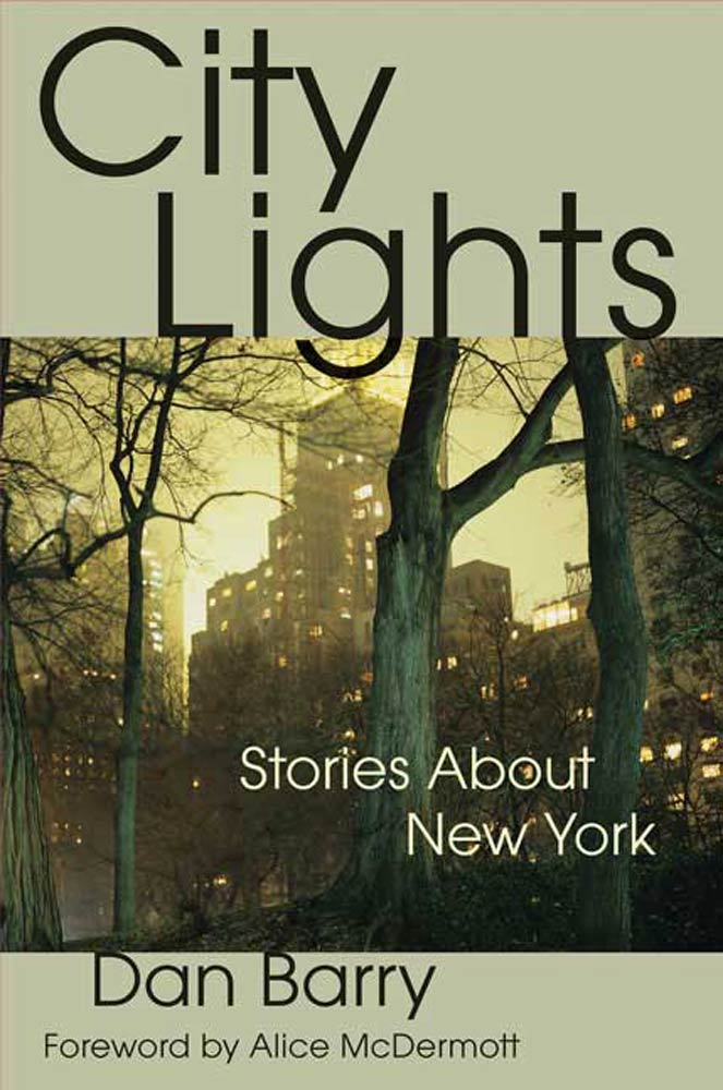 City Lights By: Dan Barry