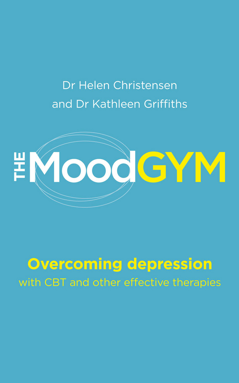The Mood Gym Overcoming depression with CBT and other effective therapies