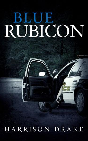 Blue Rubicon By: Harrison Drake