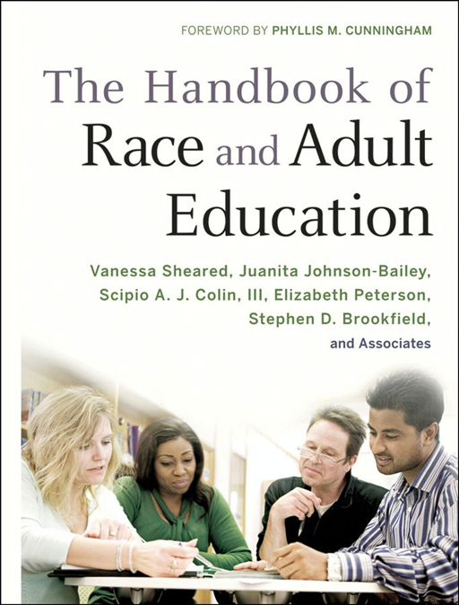 The Handbook of Race and Adult Education By: