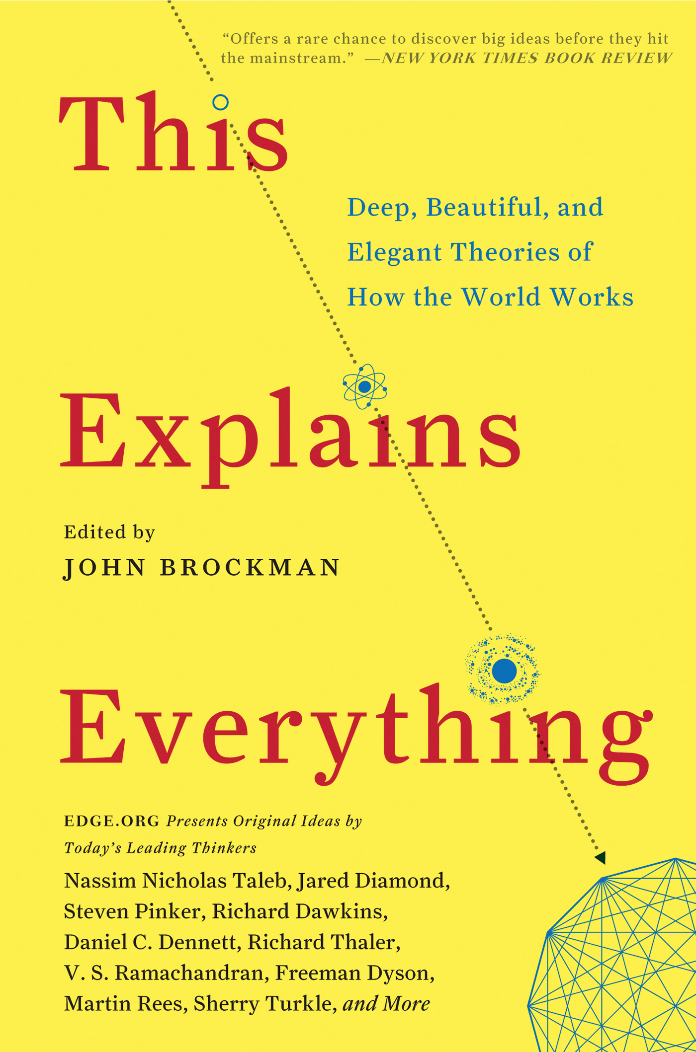 This Explains Everything By: John Brockman
