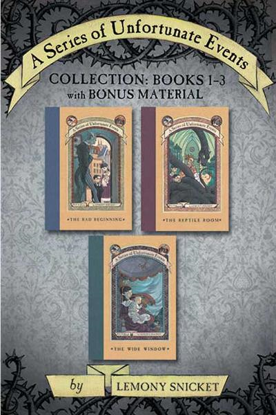 Book Cover: A Series of Unfortunate Events Collection: Books 1-3 with Bonus Material