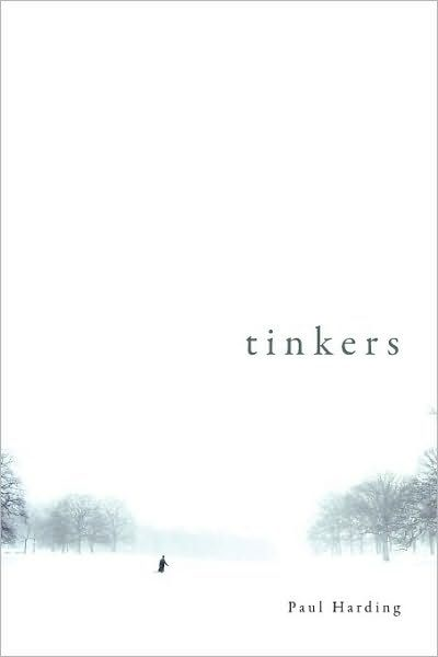 Tinkers By: Paul Harding
