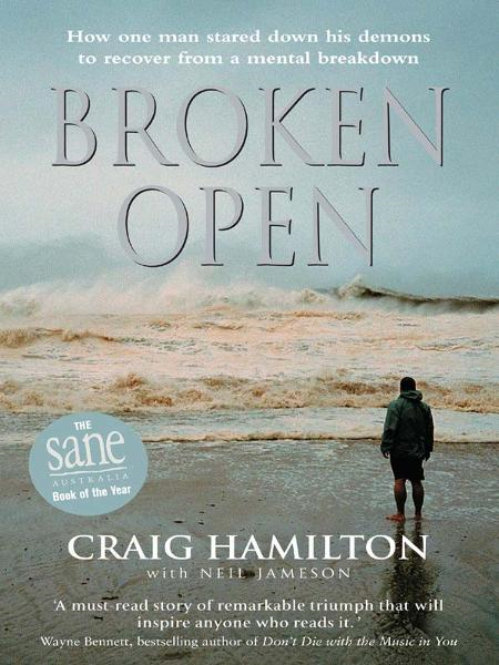 Broken Open By: Craig Hamilton,Neil Jameson