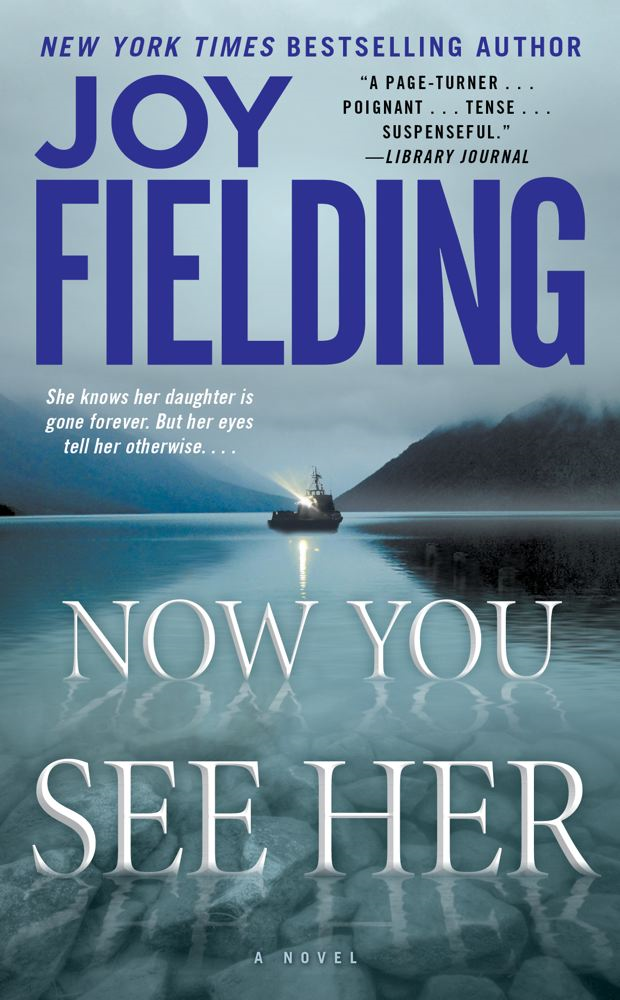 Now You See Her By: Joy Fielding