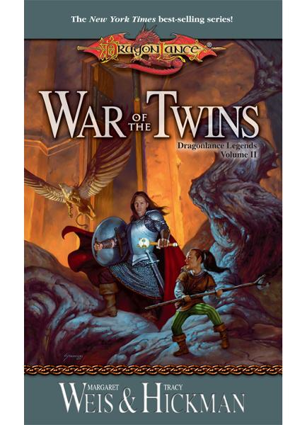 War of the Twins By: Margaret Weis,Tracy Hickman