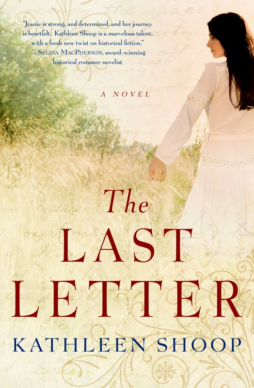 The Last Letter By: Kathleen Shoop