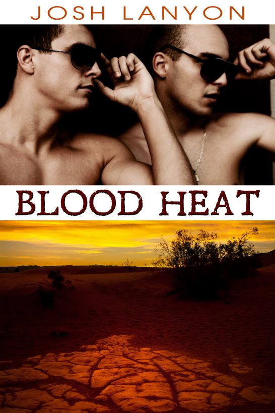 Blood Heat (Dangerous Ground 3)