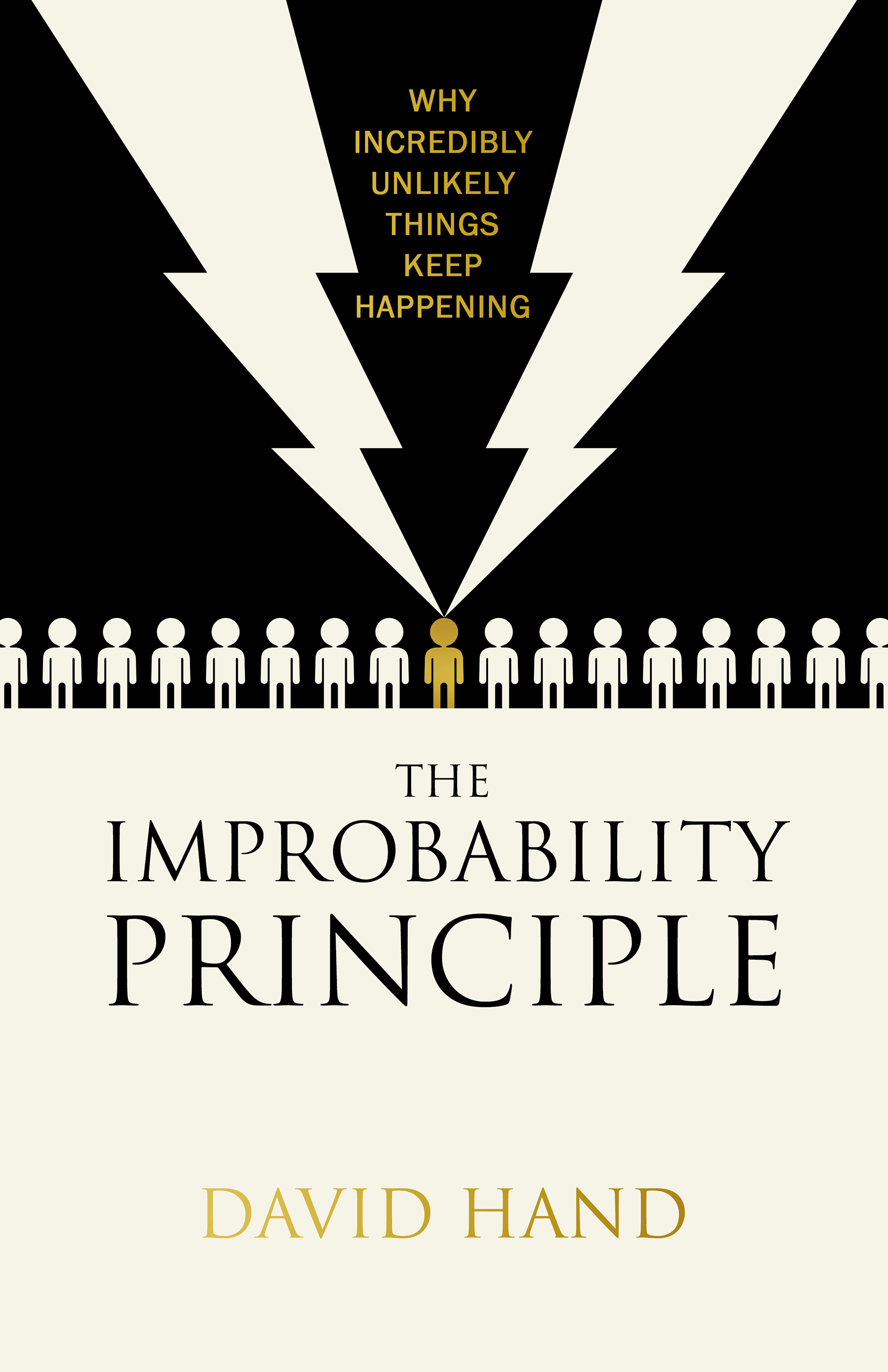 The Improbability Principle Why coincidences,  miracles and rare events happen all the time