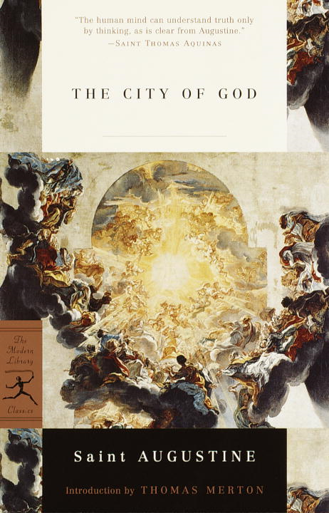 The City of God By: St. Augustine