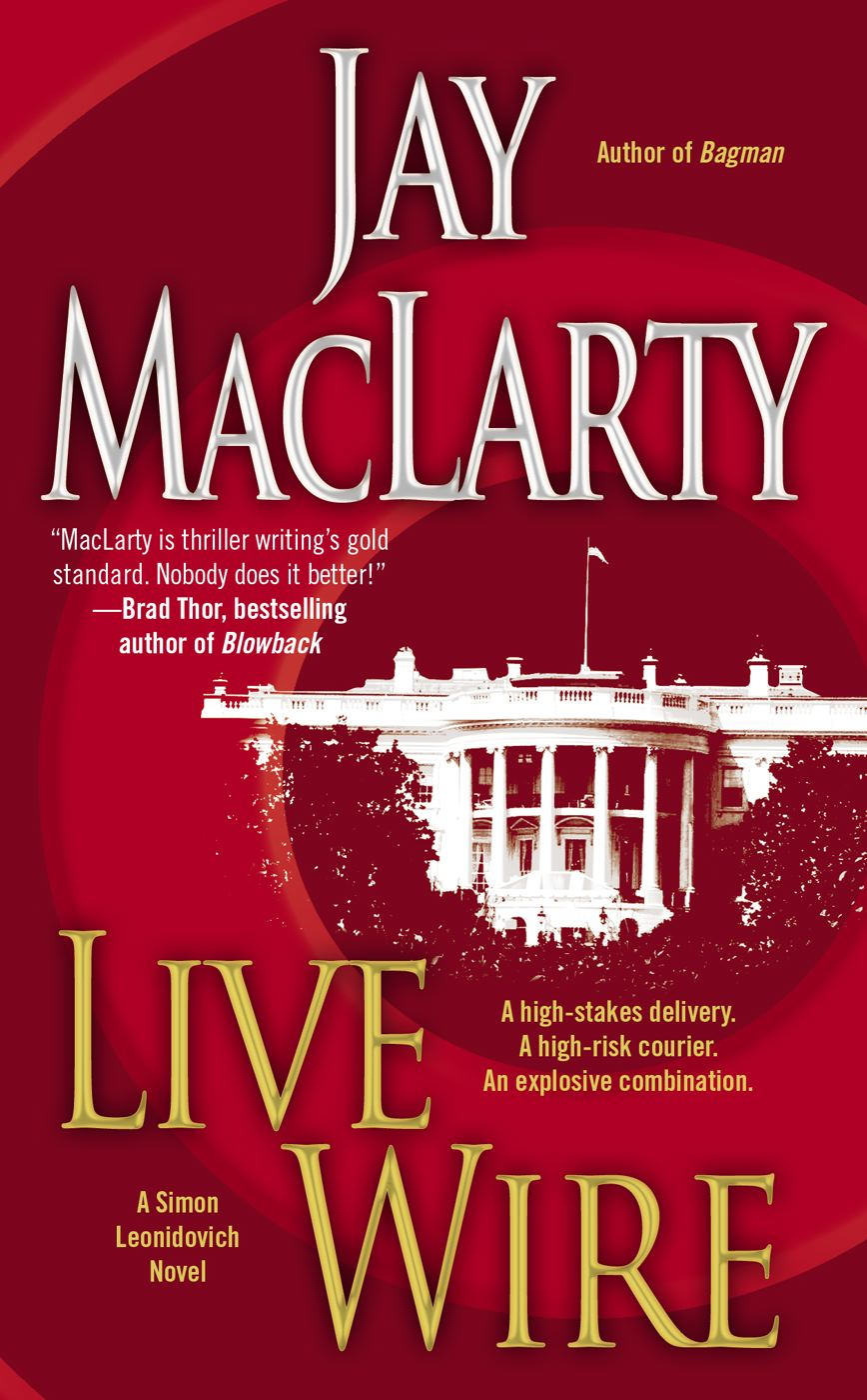 Live Wire By: Jay MacLarty