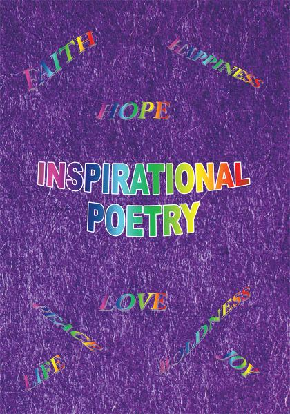 Inspirational Poetry By: Patricia Holloway