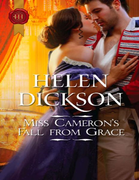 Miss Cameron's Fall from Grace By: Helen Dickson
