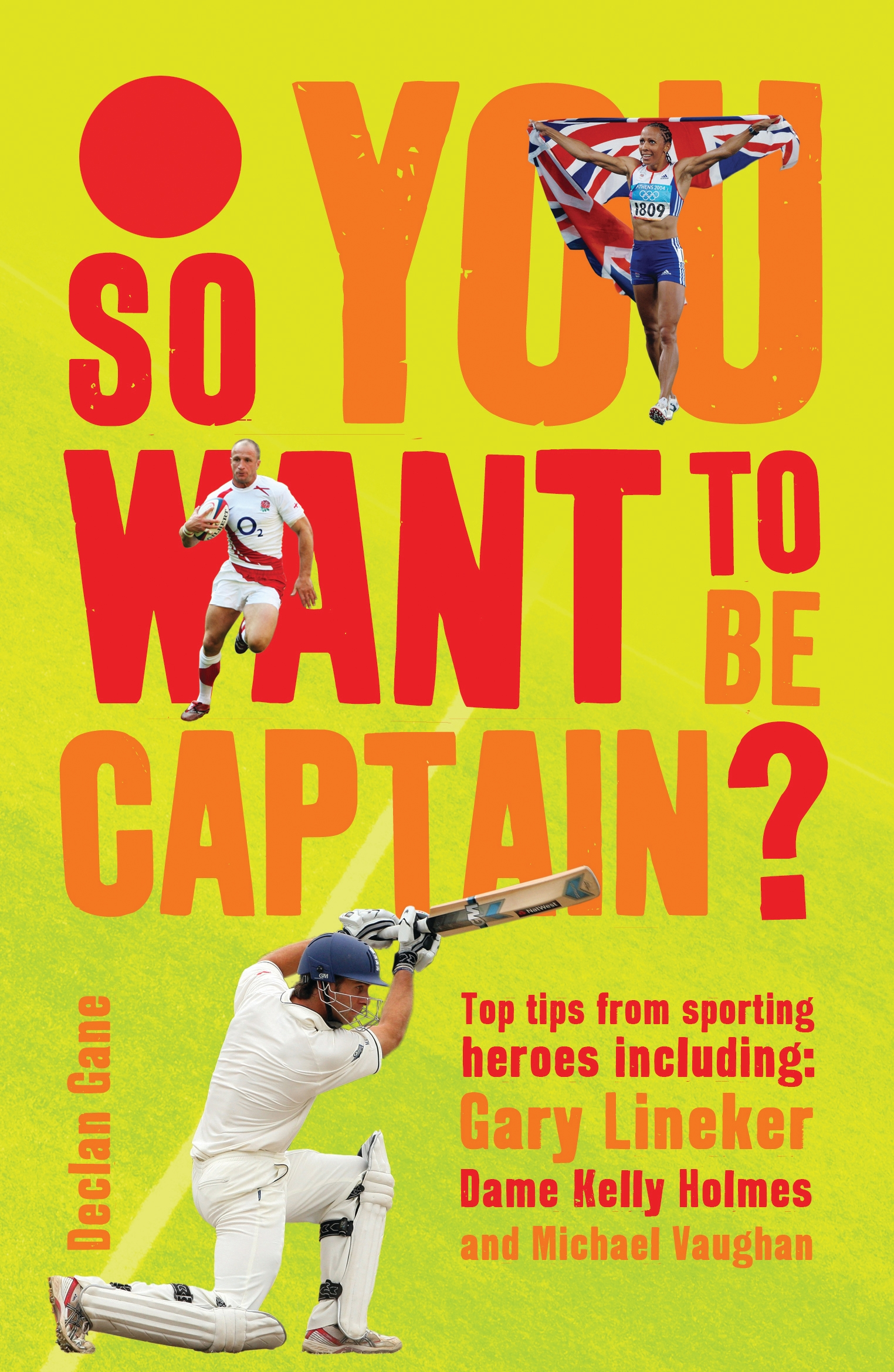 So you want to be captain? Top Tips from Sporting Heroes
