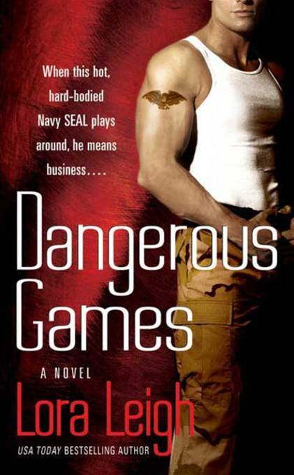 Dangerous Games By: Lora Leigh