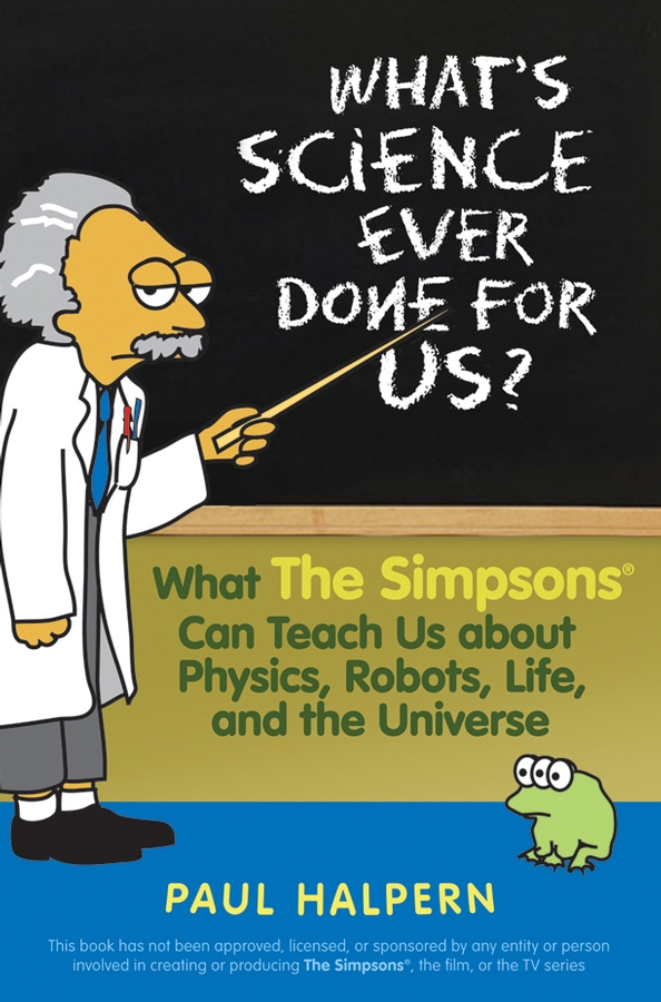 What's Science Ever Done For Us?