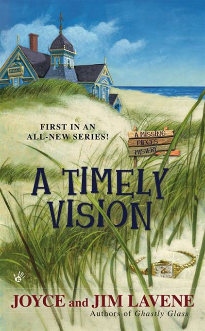 A Timely Vision By: Joyce and Jim Lavene