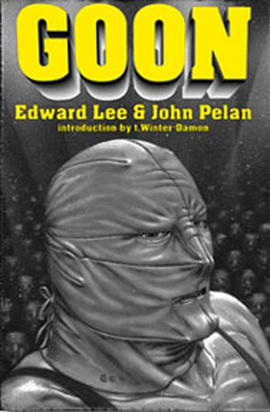 Goon By: Edward Lee