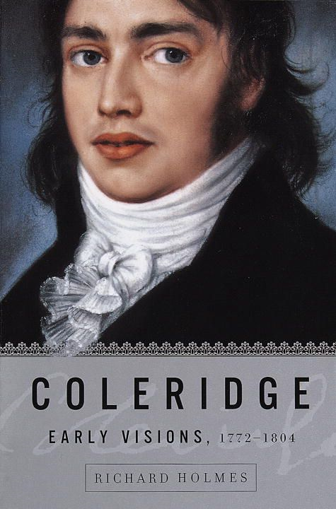 Coleridge: Early Visions, 1772-1804