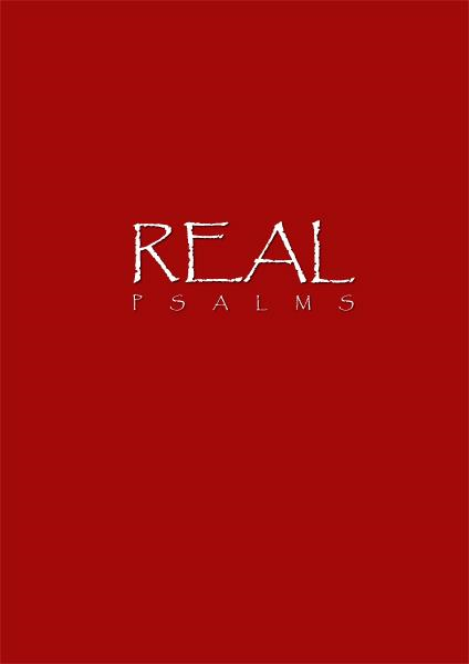 Real: Psalms