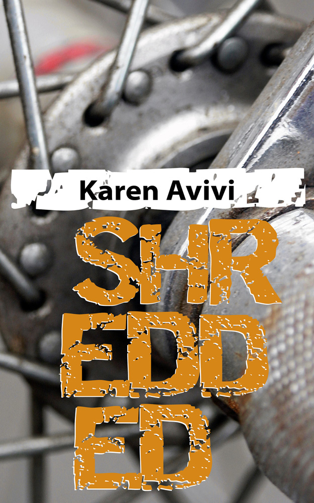 Shredded By: Karen Avivi