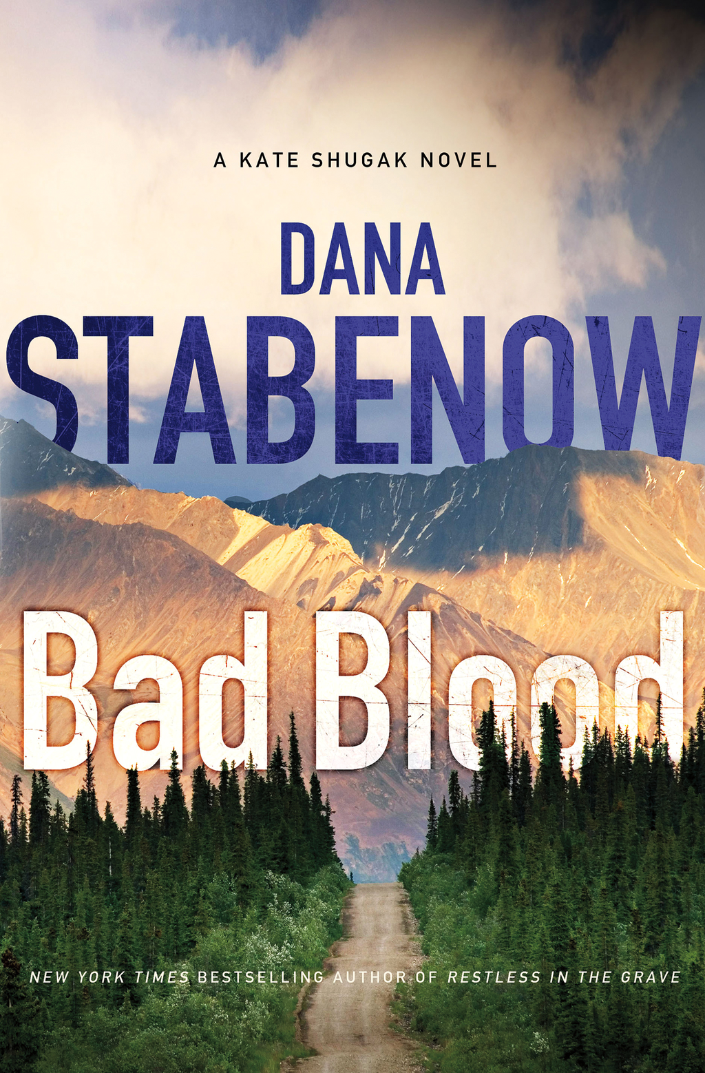 Bad Blood By: Dana Stabenow