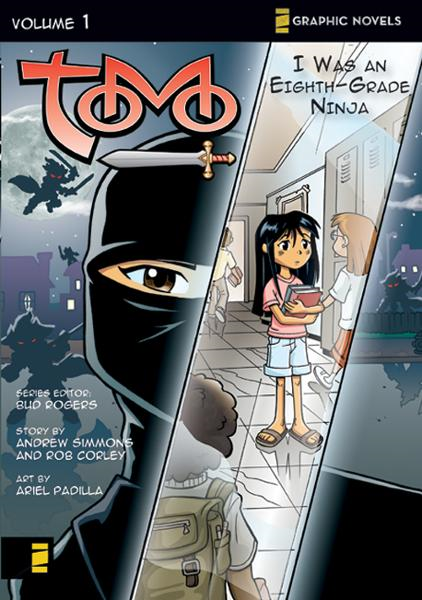 I Was an Eighth-Grade Ninja By: Bud   Rogers