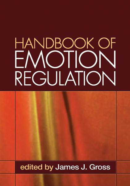 Handbook of Emotion Regulation By:
