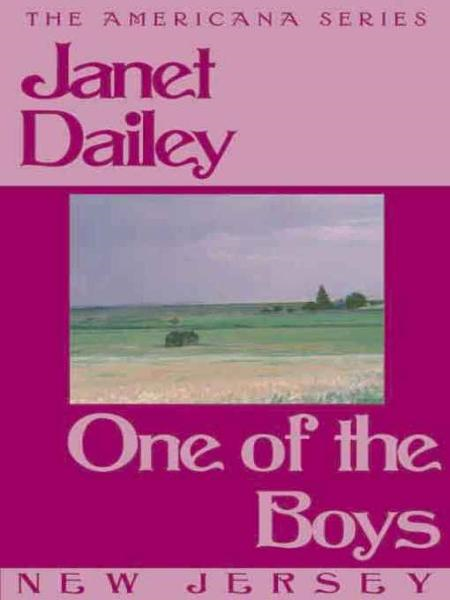 One of the Boys (New Jersey) By: Janet Dailey