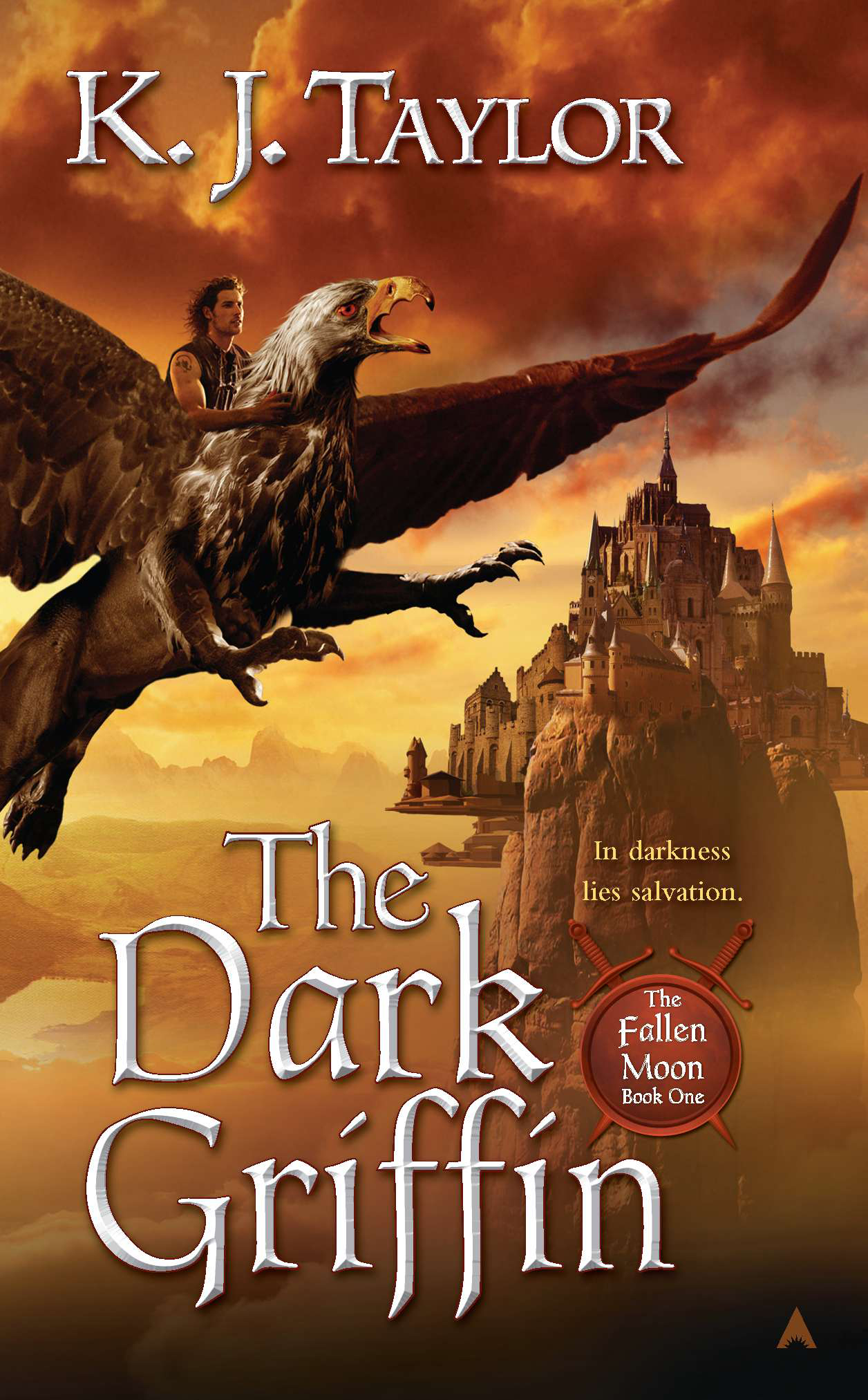 The Dark Griffin By: K. J. Taylor