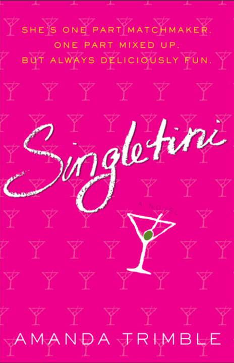 Singletini By: Amanda Trimble
